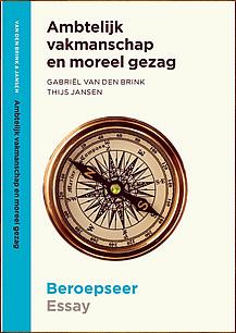 omslag ambtelijk vakmanschap en moreel gezag boeken beroepseer