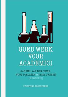 omslag goed werk voor academici mid