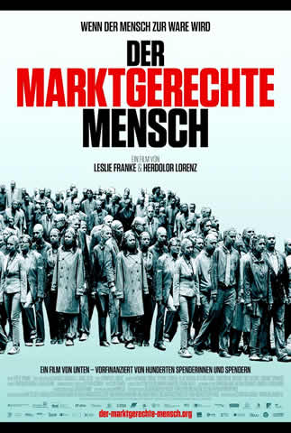 Poster film Der marktgerechte Mensch