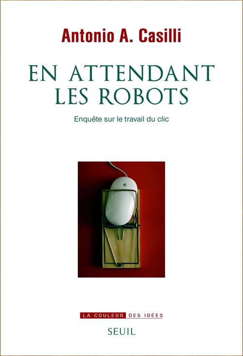 Omslag boek En attendent les robots van Antonio Casilli