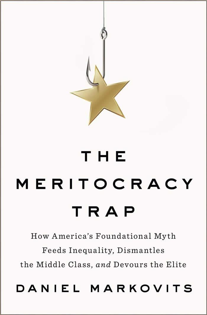 Omslag boek The Meritocracy Trap van Daniel Markovits