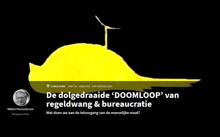 Artikel De dolgedraaide 'doomloop'van regeldwing & bureaucratie op Managementsite
