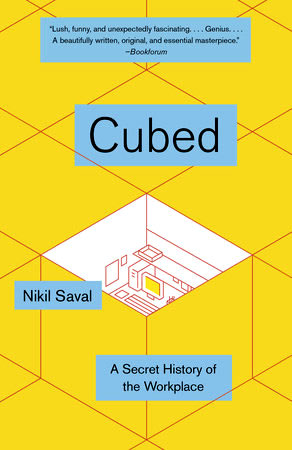 Omslag Cubed: A Secret History of the Workplace