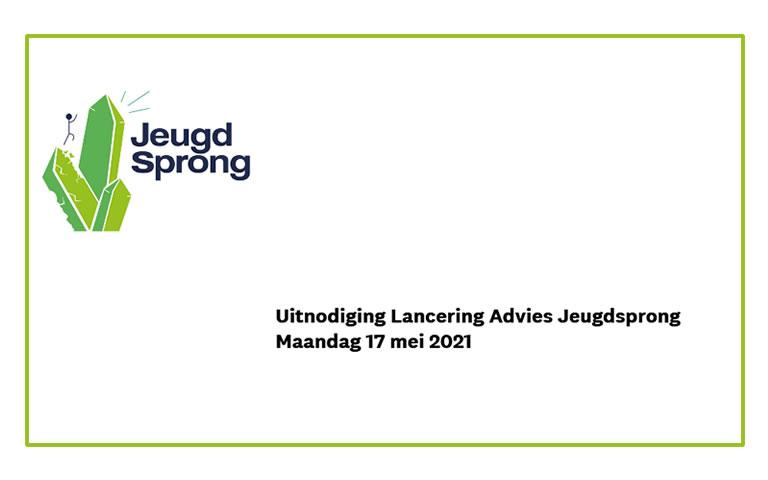 Uitnodiging voor online Lancering Advies Jeugdsprong. Ben jij erbij op 17 mei?