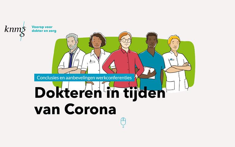 Rapport met aanbevelingen 'Dokteren in tijden van corona' naar Tweede Kamer